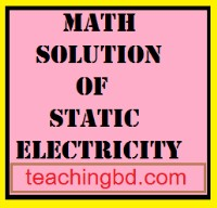 New Curriculum Math Solution of Static Electricity