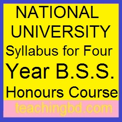 NATIONAL UNIVERSITY Syllabus for Four Year B.S.S. Honours Course 2