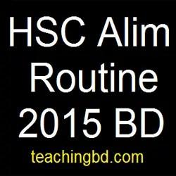 HSC Alim Routine 2015 BD