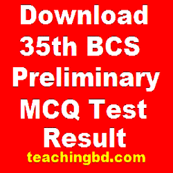 Download 35th BCS Preliminary (MCQ Test) Result