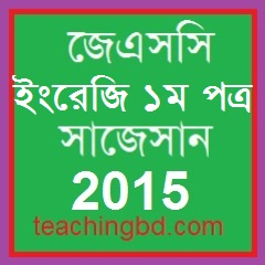 English 1st Paper Suggestion and Question Patterns of JSC Examination 2015-2 1