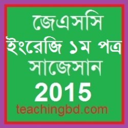 English 1st Paper Suggestion and Question Patterns of JSC Examination 2015