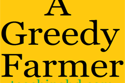 Story: A Greedy Farmer