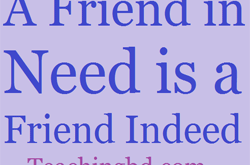 Story: A Friend in Need is a Friend Indeed