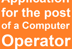 Application for the post of a Computer Operator