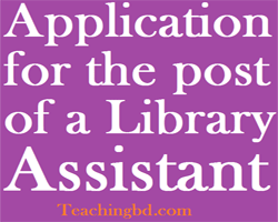 Application for the post of a Library Assistant 1