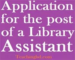 ApplicationforthepostofaLibraryAssistant