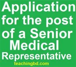 ApplicationforthepostofaSeniorMedicalRepresentative