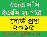 Barisal Board JSC English 2nd Paper Board Question of Year 2015