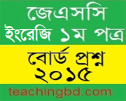 Dhaka Board JSC English 1st Paper Board Question of Year 2015
