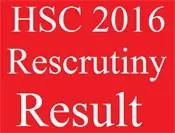 HSC 2016 Exam Rescrutiny Result