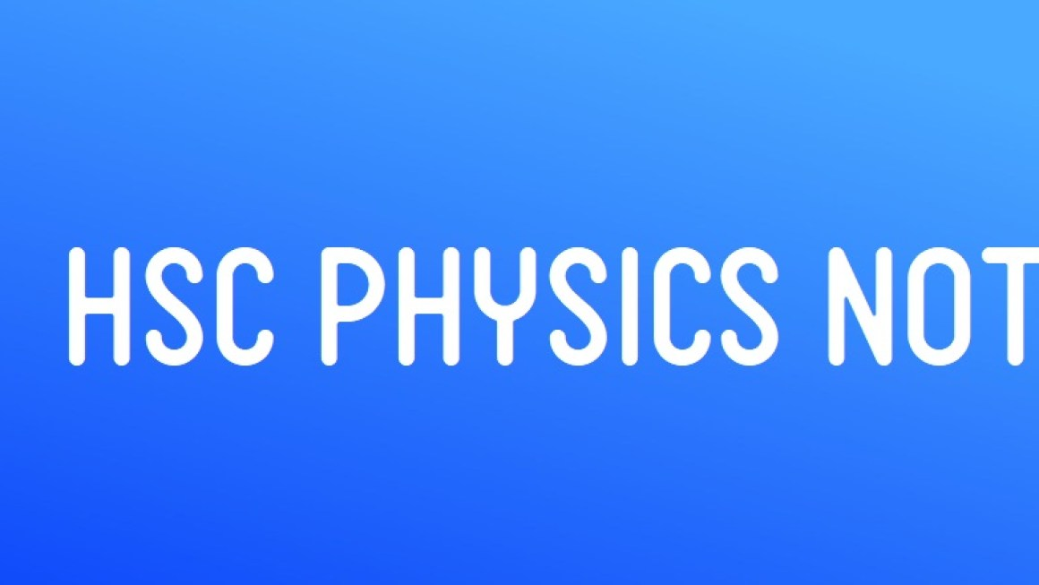 HSC Physics Note