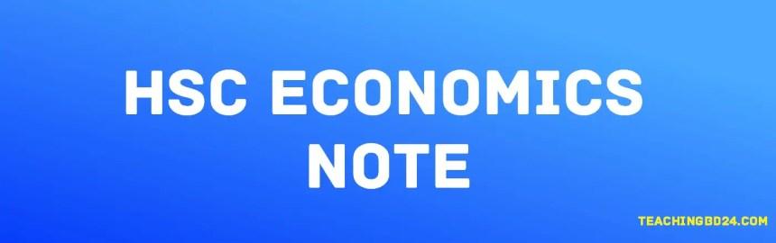 HSC Economics 1st Paper 1st Chapter Note. The basic economic problem and its solution