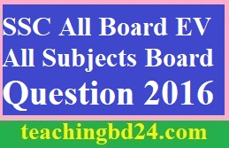 SSC All Board EV All Subjects Board Question 2016
