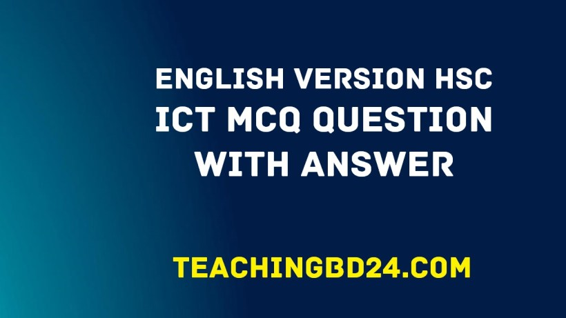 EV HSC ICT MCQ Question With Answer 2020 1