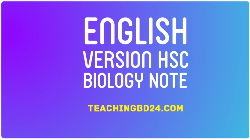 HSC EV Biology 2nd Paper 9th Chapter Note 1