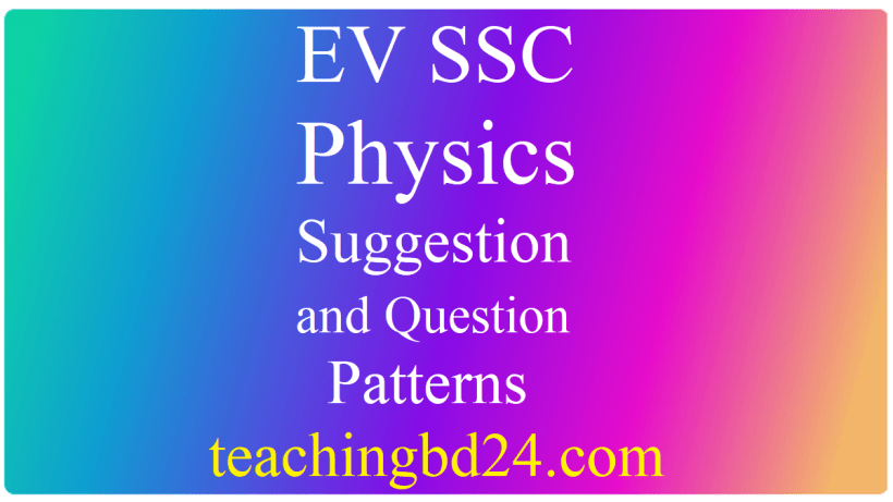 EV SSC Physics Suggestion and Question Patterns 2020 1