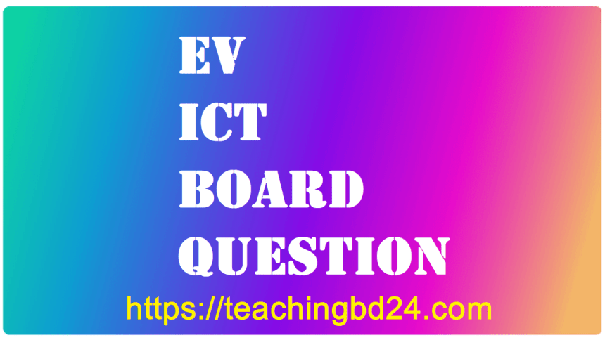HSC EV ICT Question Jashore Board 2017