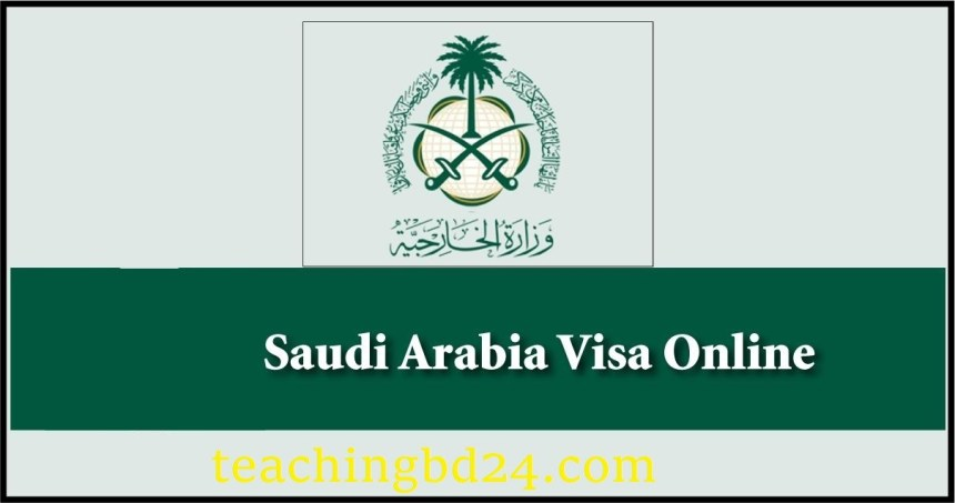 Saudi Arabia Visa Online Registration Form Bangladesh