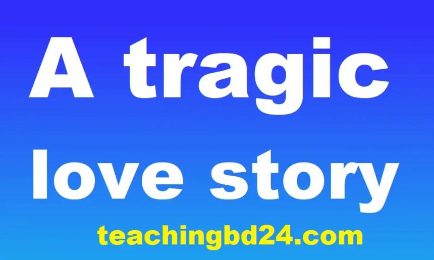 A tragic love story