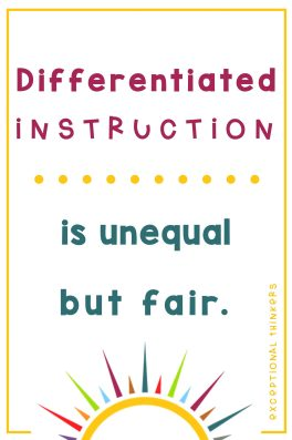 Differentiated Instruction is Unequal but Fair