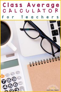 Class average calculator for teachers title with teacher supplies on a desk