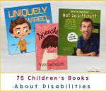 Three childrens books against grey background with text 75 children's books about disabilities