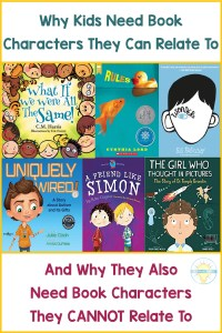 "Various Children's Books about disabilities with text that says ""Why kids need book characters they can relate to"" and ""Why they also need book characters they cannot relate to"""
