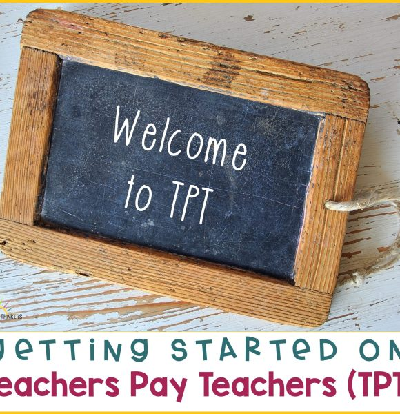How to Get Started on Teachers Pay Teachers