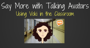 Voki Avatars in the Classroom