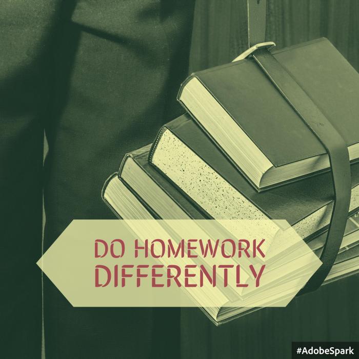 Do Homework Differently