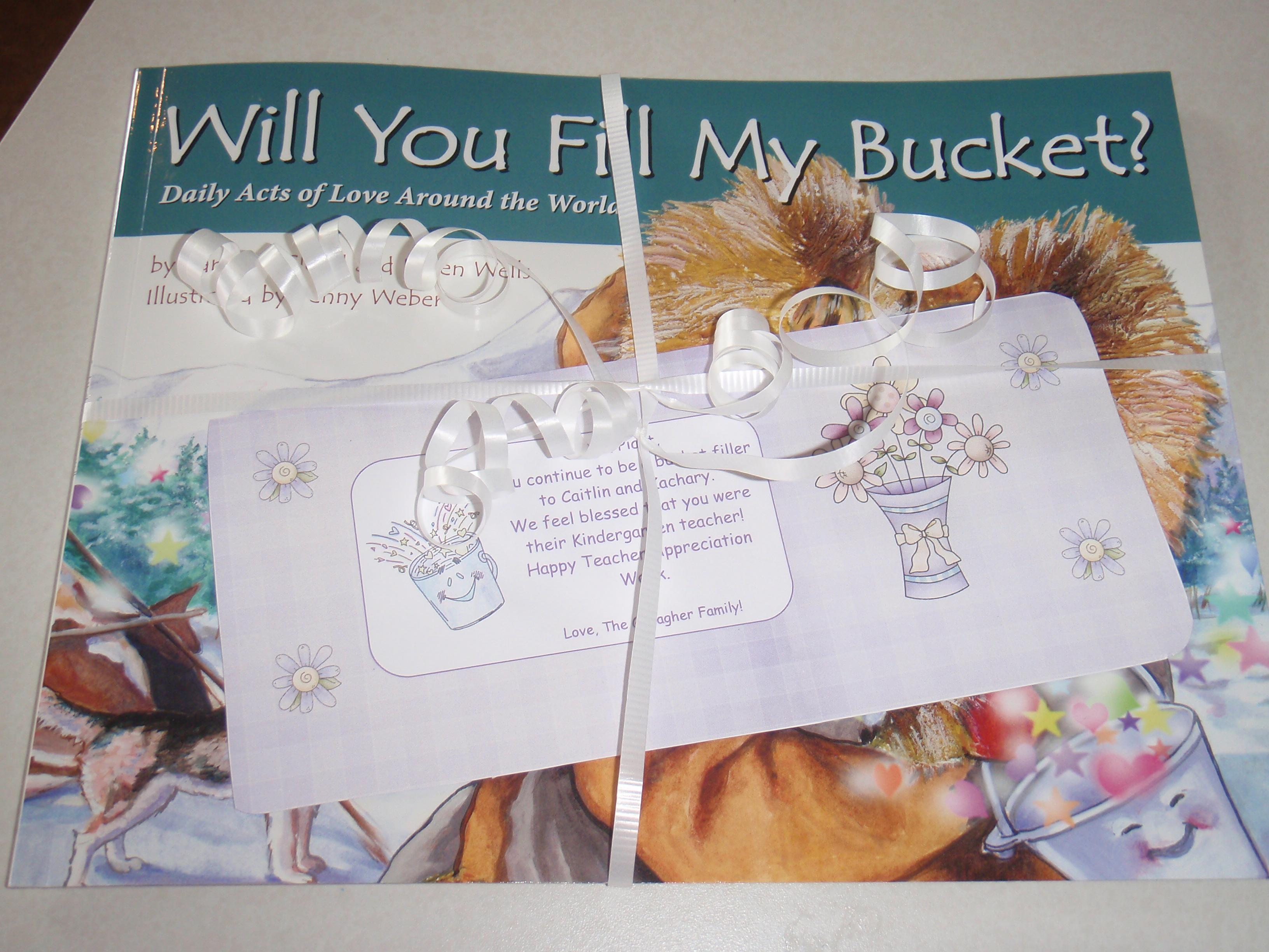 Bucket Filling Teacher Appreciation