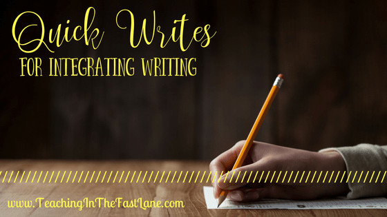 Using Quick Writes to Integrate Writing in Content Areas
