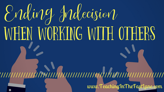 Indecision When Working With Groups
