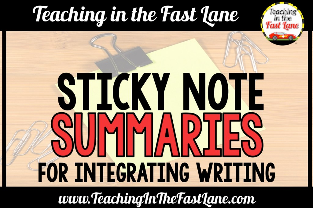 Sticky Note Summaries – Integrating Writing