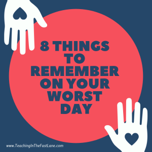 8 Things to Remember on Your Worst Day