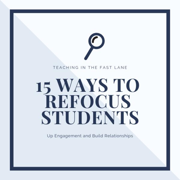 15 Easy Ways to Refocus Students