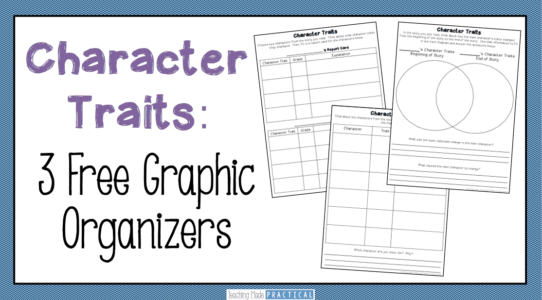 3 Free Character Trait Graphic organizers - use to help students compare and contrast characters, provide evidence from the text, and more!