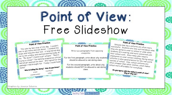 Use this free point of view slideshow with your 3rd grade or 4th grade practice. Addresses nonfiction and fiction point of view skills.
