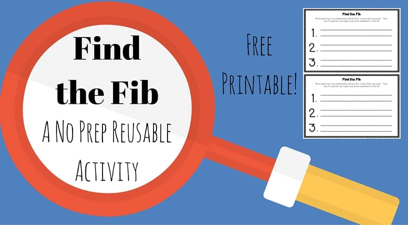 Find the Fib - a low prep, engaging activity that can be used in a variety of ways in a variety of subjects.  Kids love it!