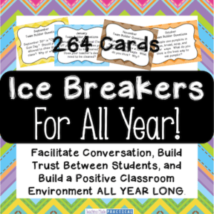 Ice Breakers for All Year to Build a Positive Classroom