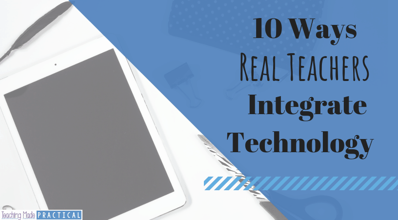 integrate technology into your upper elementary classroom using ideas from real teachers