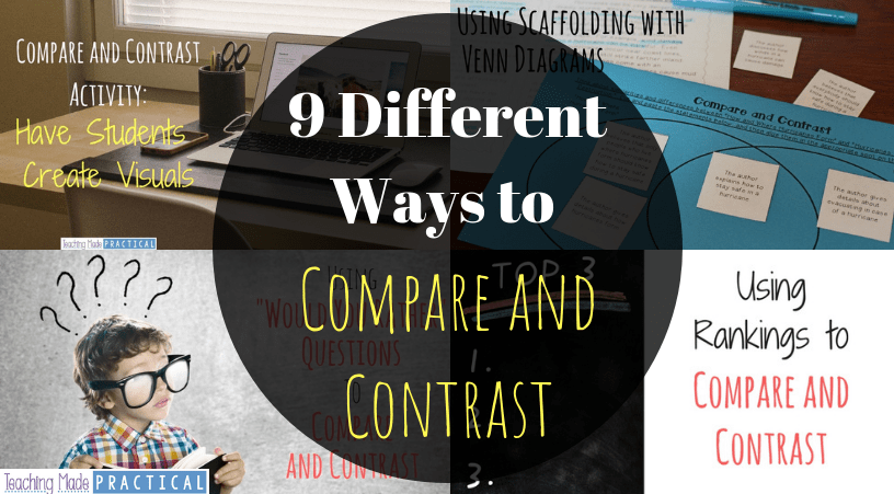 Different ideas for comparing and contrasting in the upper elementary (3rd grade, 4th grade, 5th grade classroom)