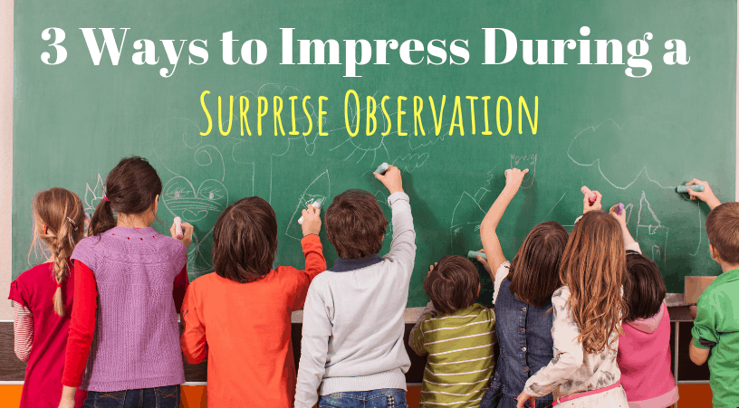 3 ways to impress your principal during a surprise observation or walk through in 3rd grade, 4th grade, or 5th grade