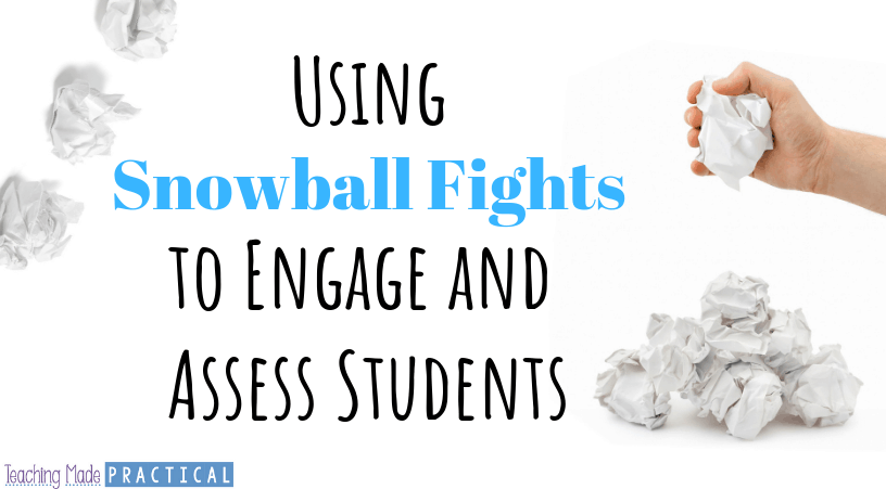 Using Snowball Fights in Upper Elementary Classrooms as a fun way to engage and assess 3rd grade, 4th grade, and 5th grade students
