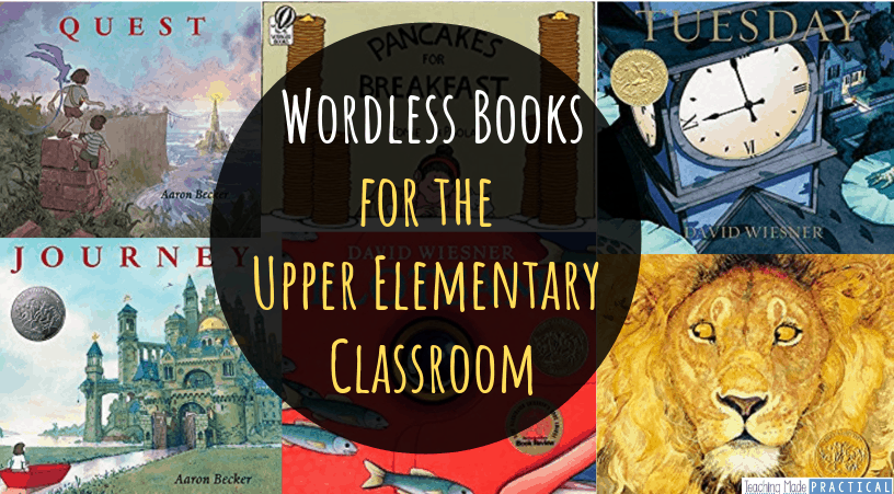 the best wordless books for upper elementary students
