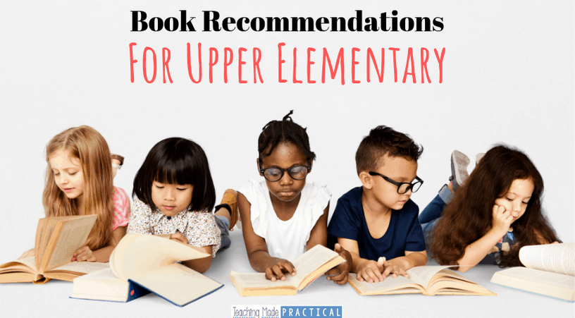Book Recommendations to help 3rd grade, 4th grade, and 5th grade students love reading