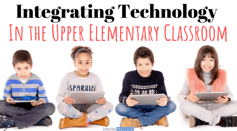 Engaging and practical ways to integrate technology into your 3rd grade, 4th grade, and 5th grade lessons so you can better prepare your students with 21st century skills.