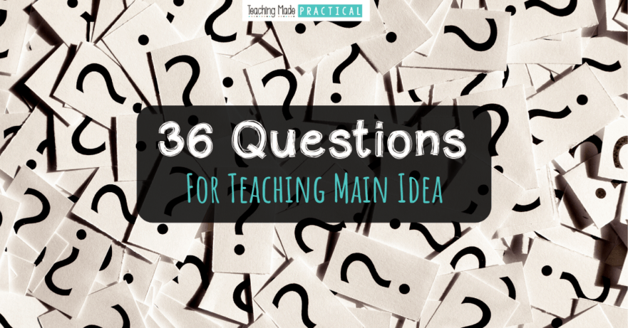 36 questions to help you teach main idea and supporting students - questions based off of the revised Bloom's Taxonomy to encourage higher order thinking