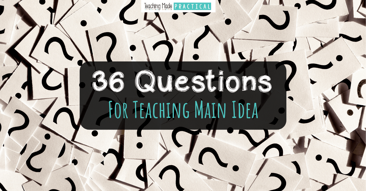 These 36 questions will help your 3rd, 4th, and 5th grade students understand main idea and details better - based off of revised Bloom's taxonomy to promote critical thinking about main idea and supporting details